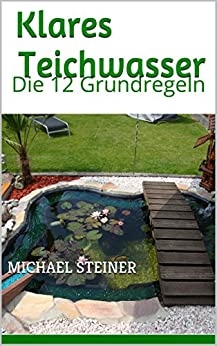 Ebooks kindle klares teichwasser die 12 for Teichwasser