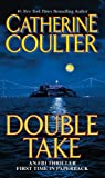 Double Take by Catherine Coulter front cover