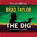 The Dig | Brad Taylor