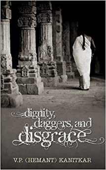 Book Dignity, Daggers and Disgrace