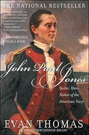 John Paul Jones Sailor Hero Father Of The American Navy Ebook Thomas Evan Kindle Store Amazon Com