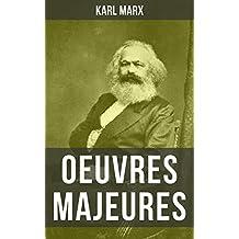 Karl Marx - 11 Oeuvres: Le Capital, Manifeste du parti communiste, Salaires prix profits, Travail salarié et capital, Contribution à la critique de l'économie politique, ... (French Edition)