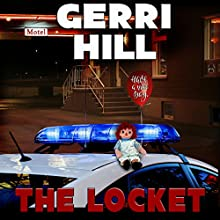 The Locket Audiobook by Gerri Hill Narrated by Genvieve Bevier