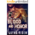 Blood and Honor (Riding the Line Book 4)