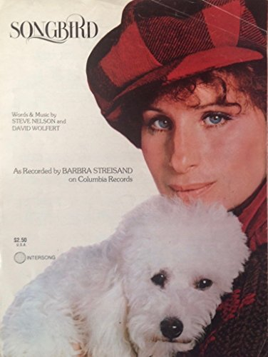 Songbird (as recorded by Barbra Streisand)