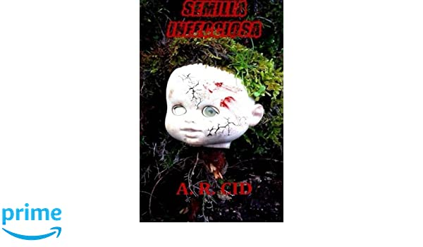 Semilla Infecciosa (Espectros tras el Apocalipsis) (Volume 1) (Spanish Edition): A. R. Cid, J. A. Lamas: 9781530255610: Amazon.com: Books