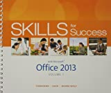 Skills for Success with Office 2013 Volume 1 and Skills for Success with Windows 7 Getting Started and MyITLab with Pearson EText -- Access Card Package, Townsend, Kris and Hain, Catherine, 0133978680