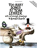 Too Many Songs with Not Enough Pictures, Tom Lehrer, 0394749308