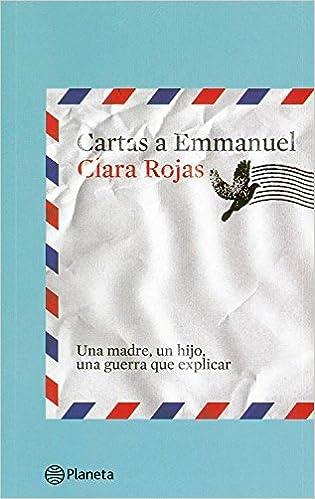 Cartas a Emmanuel: ROJAS GONZALEZ CLARA LETICIA ...