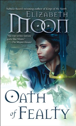 Oath of Fealty (Legend of Paksenarrion Book 1) cover