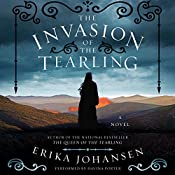 The Invasion of the Tearling: A Novel | Erika Johansen