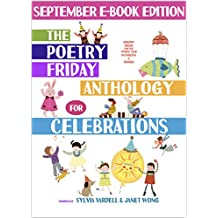 The Poetry Friday Anthology for Celebrations (September E-Book Edition): Holiday Poems in English and Spanish (The Poetry Friday Anthology for Celebrations (Monthly E-book Series) 9)