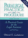 img - for Paralegal Practice and Procedure by Deborah E. Larbalestrier (1994-01-03) book / textbook / text book