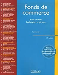 Fonds de commerce : Achat et vente, exploitation et gérance par Francis Lemeunier