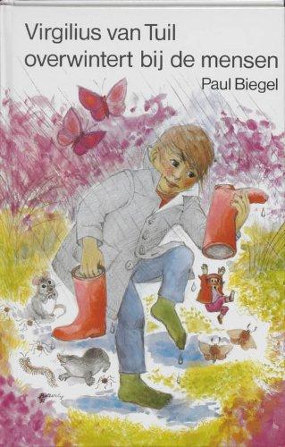 Virgilius van Tuil overwintert bij de mensen (Dutch Edition)