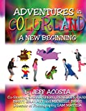 Adventures in Colurland, Jeff Acosta, 1434319210