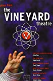 img - for Plays from the Vineyard Theater book / textbook / text book