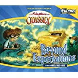 Adventures in Odyssey: Beyond Expectations (Gold Audio Series #8)