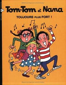 """Afficher """"Tom-Tom et Nana n° 29 Toujours plus fort !"""""""