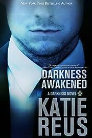 Darkness Awakened (a vampire-werewolf romance) (Darkness Series Book 1)