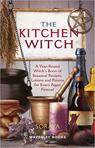 The Kitchen Witch: A Year-round Witch\'s Brew of Seasonal Recipes ...