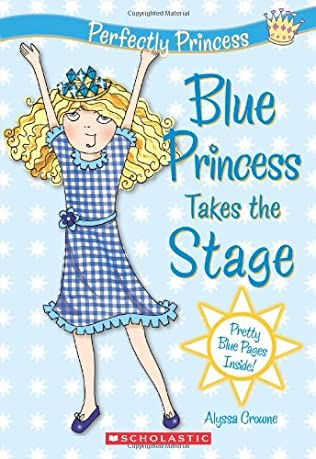 book cover of Blue Princess Takes The Stage