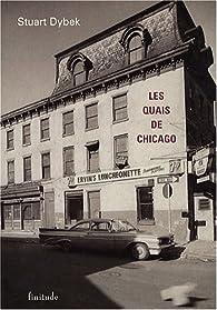 Les quais de Chicago par Stuart Dybek