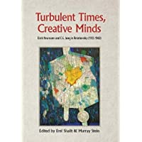Turbulent Times, Creative Minds: Erich Neumann and C.G. Jung in Relationship (1933-1960), Portada puede variar