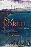 img - for The New North: Contemporary Poetry from Northern Ireland book / textbook / text book