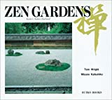 Front cover for the book Zen Gardens: Kyoto's nature enclosed by Thomas Wright
