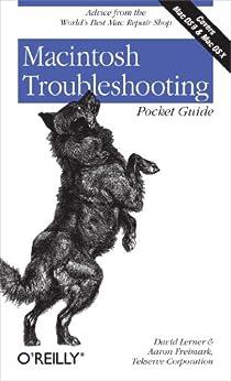 Macintosh Troubleshooting Pocket Guide for Mac OS by [Lerner, David, Freimark, Aaron, Corporation, Tekserve]