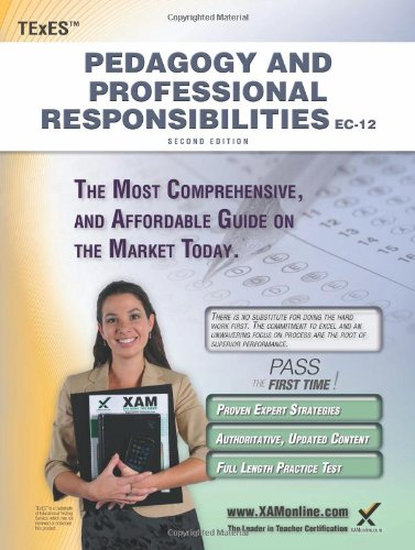 TExES Pedagogy and Professional Responsibilities EC-12 Teacher Certification Study Guide Teacher Prep