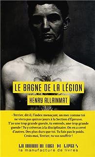 Le bagne de la légion, l'épreuve par Henry Allainmat
