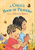 A Child's Book of Prayers, Michael Hague, 0805090940