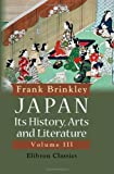 Japan : Its History, Arts and Literature:, Brinkley, Frank, 1402185375