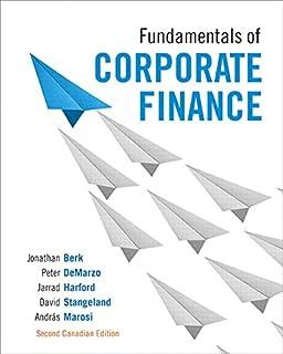 Fundamentals of Corporate Finance, Seventh Cdn Edition