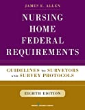 Nursing Home Federal Requirements: Guidelines to
