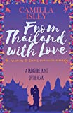 From Thailand with Love: An Enemies to Lovers