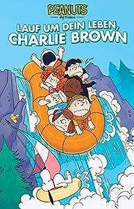 Peanuts 14: Lauf um dein Leben, Charlie Brown (German Edition)