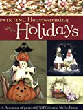 Painting Heartwarming Holidays, Jamie Mills-Price, 1581807880