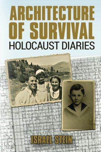 Architecture of Survival Holocaust Diaries