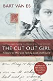 #8: The Cut Out Girl: A Story of War and Family, Lost and Found