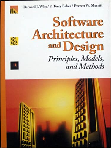 Software Architecture and Design: Principles, Models, and
