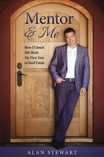 Download Mentor & Me: How I Closed 106 Deals My First Year in Real Estate pdf