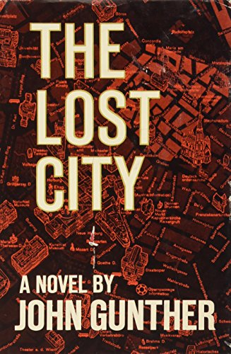 The Lost City by John Gunther