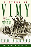 Victory at Vimy: Canada Comes of Age
