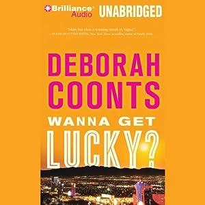 Wanna Get Lucky? Audiobook