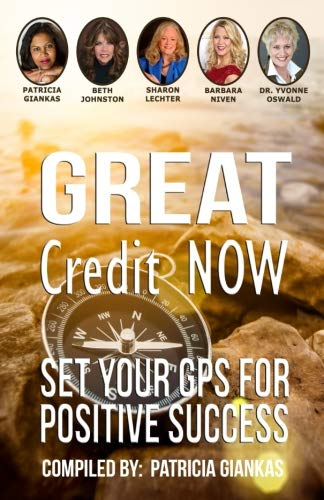 Great Credit Now: Set Your GPS for Positive Success (Brille English)