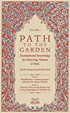 Path To The Garden: Foundational Knowledge for