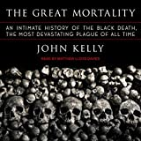 #10: The Great Mortality: An Intimate History of the Black Death, the Most Devastating Plague of All Time